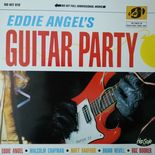 "LP ✦EDDIE ANGEL✦""Eddie Angel's Guitar Party""-Blasting Guitar Instrumentals.Hear♫"